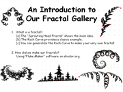 Click to view album: A Welcome and Introduction to our Fractal Gallery