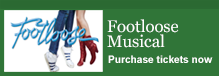 Footloose Musical - Purchase tickets now