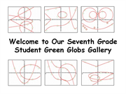 Click to view album: Student Green Globs Gallery